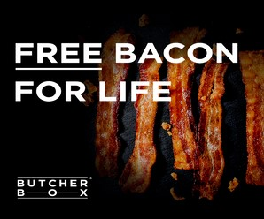 Free Bacon For Life Butcher Box